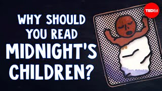 """Why should you read """"Midnight's Children""""? - Iseult Gillespie"""