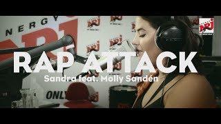 [RAP ATTACK] Sandra feat. Molly Sandén- NRJ SWEDEN