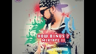 How Binus Mixtape Vol 2 Video | Tatva K