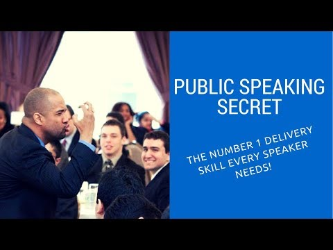 Public Speaking Secret - The Number 1 Delivery Skill Every Speaker Needs