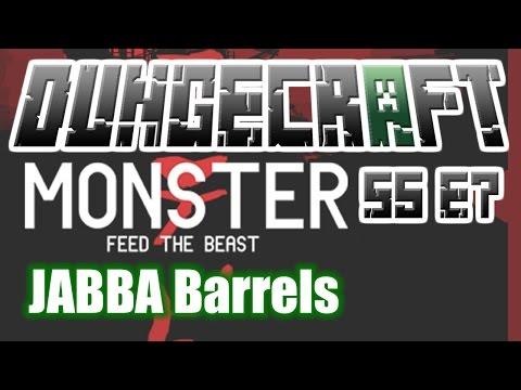 JABBA Barrels - FTB Monster - DungeCraft S5 E7