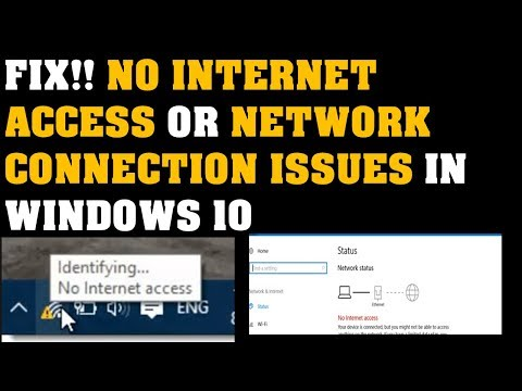 Fix, No Internet access network connection issues in Windows 10