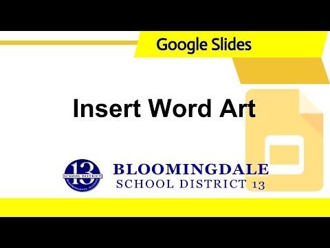 Google Slides: Insert Word Art
