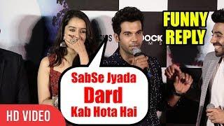 SabSe Jyada  Dard Kab Hota Hai... | Shraddha Kapoor, RajKummar Rao