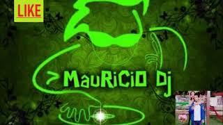 MUSICA NACIONAL MIX 2019 MAURICIO DJ