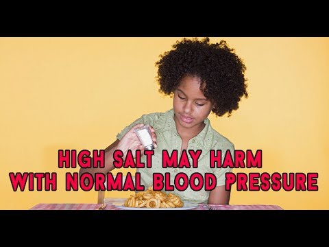 HIGH SALT DIETS MAY HARM EVEN THOSE WITH NORMAL BLOOD PRESSURE!! CONTROL BLOOD PRESSURE!! FOOTLOOSE