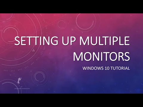 How to Setup Multiple / Dual Monitors in Microsoft Windows 10 Tutorial | The Teacher