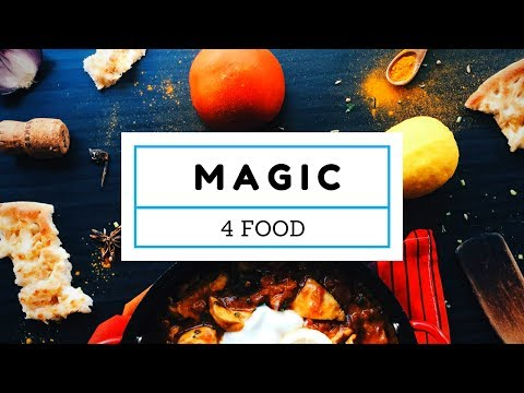 Magic 4 Food Video #4