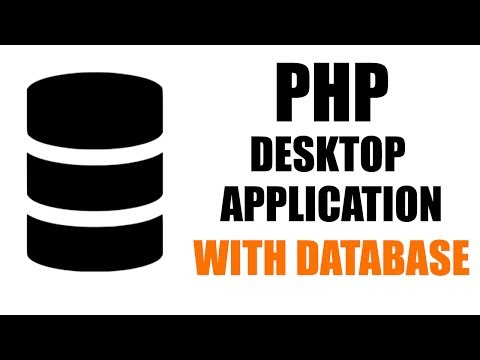 PHP Desktop Application with Database