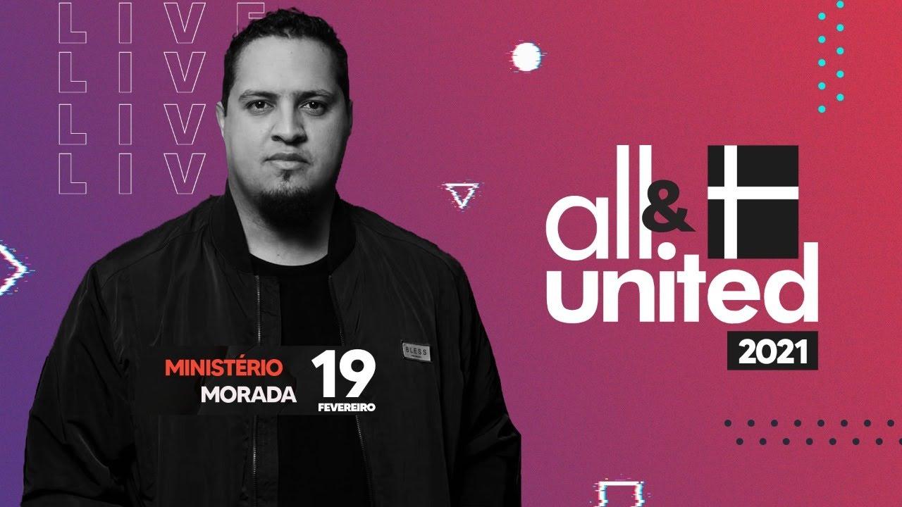 ALL UNITED - DIA 2 | MINISTÉRIO MORADA