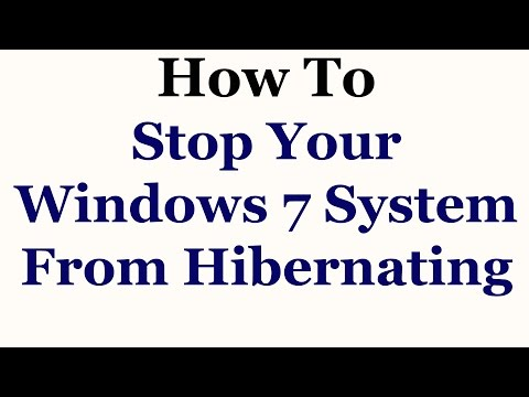 How To Stop Your Windows 7 System From Hibernating