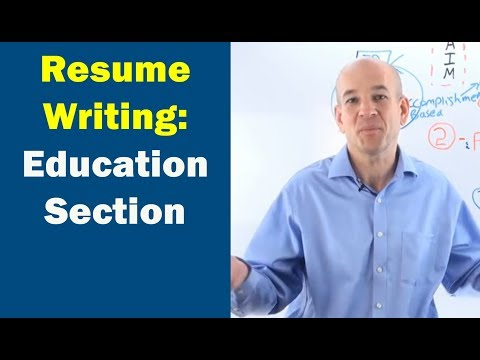 How to write a Resume EDUCATION Section