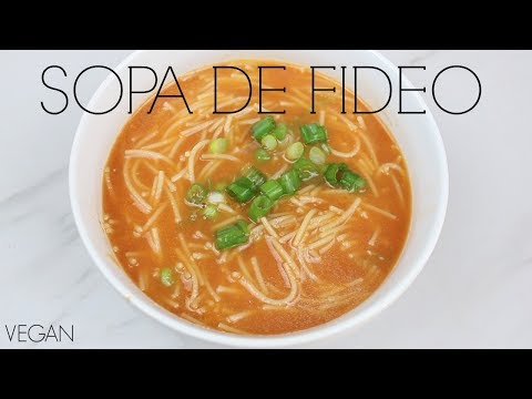 SOPA De FIDEO | MEXICAN NOODLE SOUP | Vegan