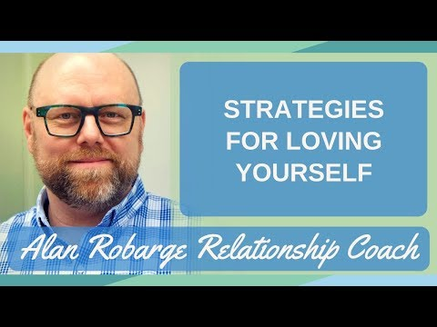 Strategies for Loving Yourself - Loving Kindness