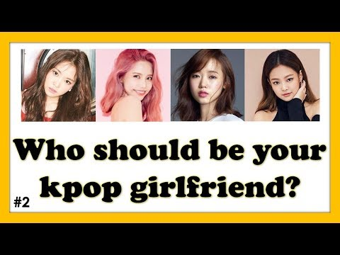 KPOP QUIZ: Who should be your kpop girlfriend? #2