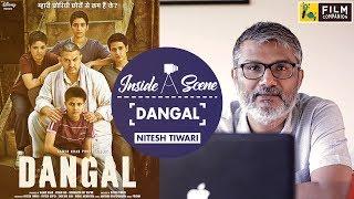 Dangal | Nitesh Tiwari | Inside A Scene