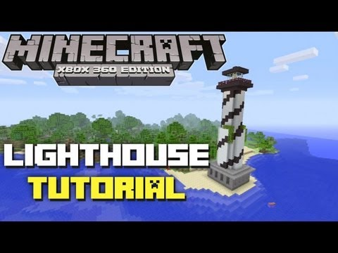 Minecraft Xbox 360: How to Build a Lighthouse! Tutorial