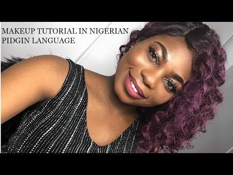 NEUTRAL GLOWY  MAKEUP TUTORIAL IN NIGERIAN PIDGIN/SLANGS ENGLISH |cherish o isaac