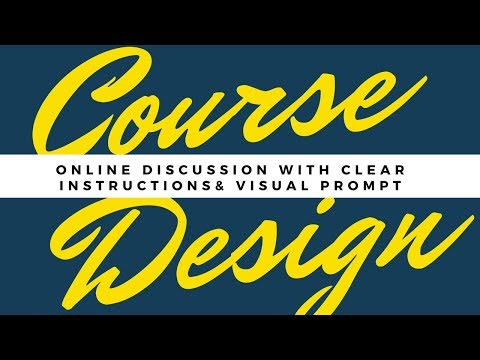 Online Discussion with Clear, Consistent Instructions & A Visual Prompt