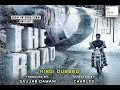 THE ROAD Full Movie in HD Hindi Dubbed with English Subtitle