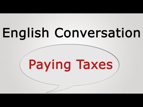 English Conversation: Paying Taxes