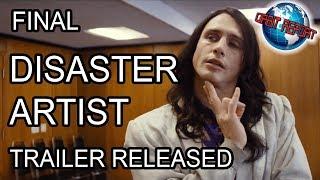 Final Disaster Artist Trailer - Orbit Report