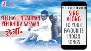 Yeh Haseen Vadiyan Yeh Khula Aasman - Roja|Official Bollywood Lyrics|S.P.B.