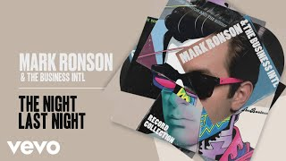 Mark Ronson, The Business Intl. - The Night Last Night (Official Audio)