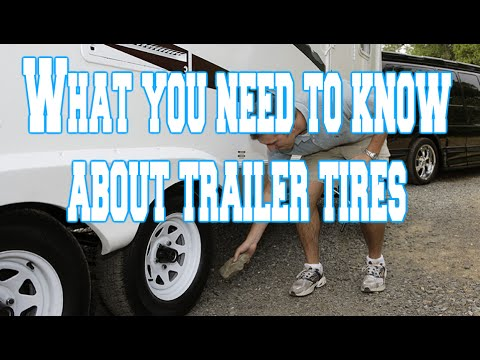 What you need to know about RV trailer tires
