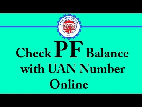 How to Check PF Balance with UAN Number Online 2018