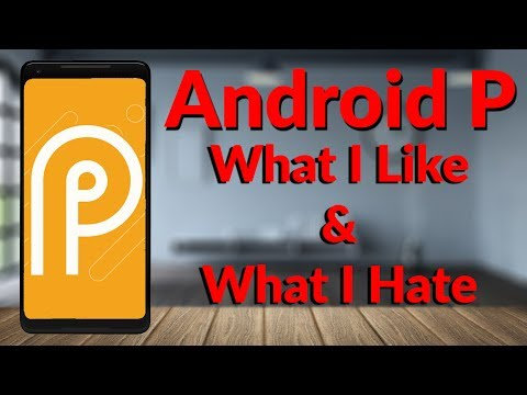Android P What I Like & What I Hate - YouTube Tech Guy