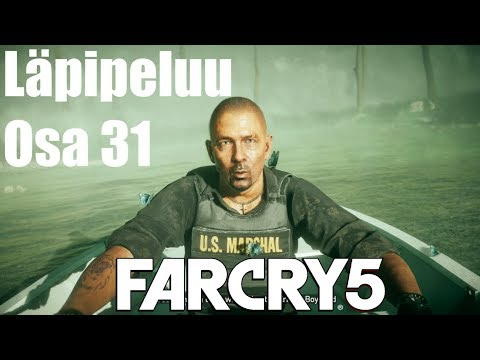 Far Cry 5 | Läpipeluu | Osa 31 | Marshalin Pelastaminen | Suomi/Finland/FIN