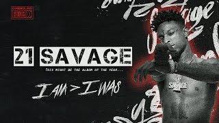 21 Savage的真實人生經歷「I Am Greater Than I Was」|21 Savage