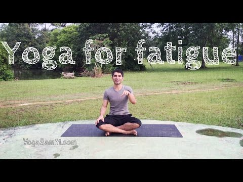 Yoga for fatigue - Uplifting exercises to get your energy back