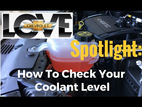 Love Chevy Spotlight: How To Check Your Coolant Level