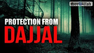 This Will Protect You From Dajjal - Powerful Hadith
