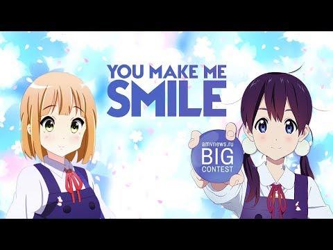 [AMV - Big Contest 2018]  You Make Me Smile