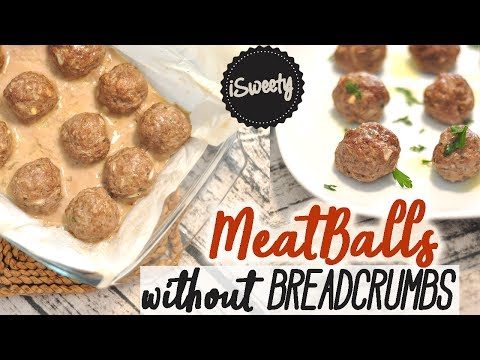 Baked Meatballs without BREADCRUMBS [Easy Recipe]