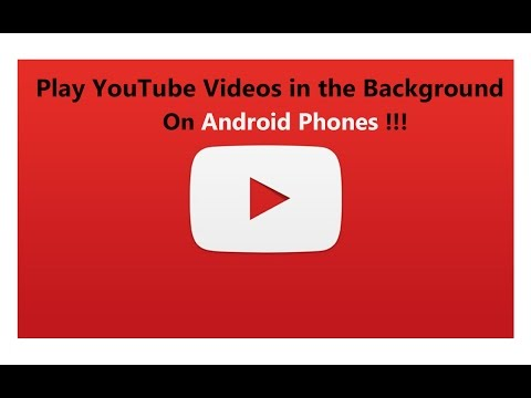 How to play YouTube videos in the background on Samsung S6 Edge