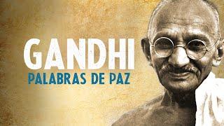 GANDHI Palabras sabias de PAZ 🙏 Paz y no violencia