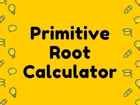 Primitive Root Calculator