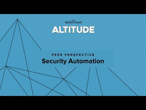 Altitude 2018: Peer Perspective - Security Automation