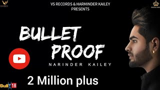 Narinder Kailey - Bullet Proof || Official Music Video || VS Records