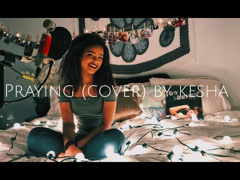 Praying (cover) By Kesha