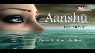AANSHU II Full Nepali Feature Movie