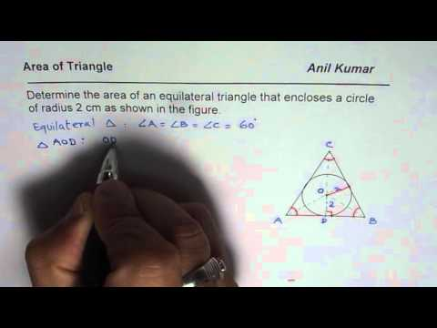 Area of an Equilateral Triangle with Incircle of Radius 2