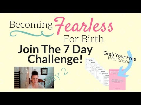 [ Challenge ] Becoming Fearless For Birth - Day 2