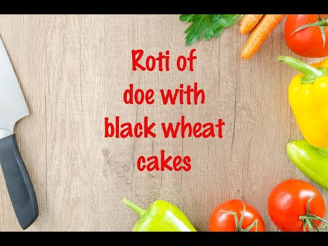 How to cook - Roti of doe with black wheat cakes