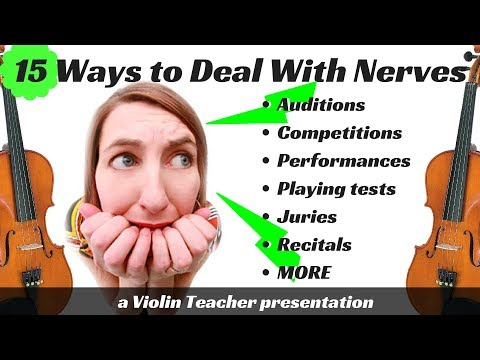 Violin Discussion | Performance Anxiety | 15 Ways to Deal With Nerves