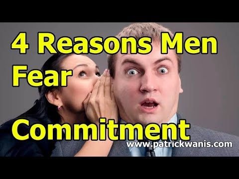 4 Reasons Men Fear Commitment